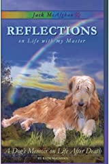 Jack McAfghan: Reflections on Life with my Master (Jack McAfghan series) (Volume 1) Paperback