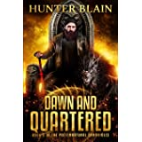Dawn and Quartered (The Preternatural Chronicles)