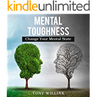 Mental Toughness: Change Your Mental State (English Edition)