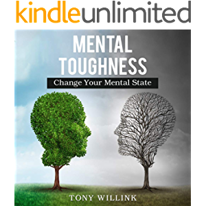 Mental Toughness: Change Your Mental State