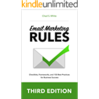 Email Marketing Rules: Checklists, Frameworks, and 150 Best Practices for Business Success (English Edition)