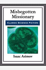 Misbegotten Missionary Kindle Edition