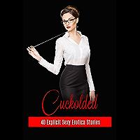 Cuckolded - 40 Explicit Sexy Erotica Stories (Raven Merlot's Cuckold Erotica) (English Edition)