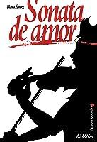 Sonata De Amor (Literatura Juvenil (A Partir De