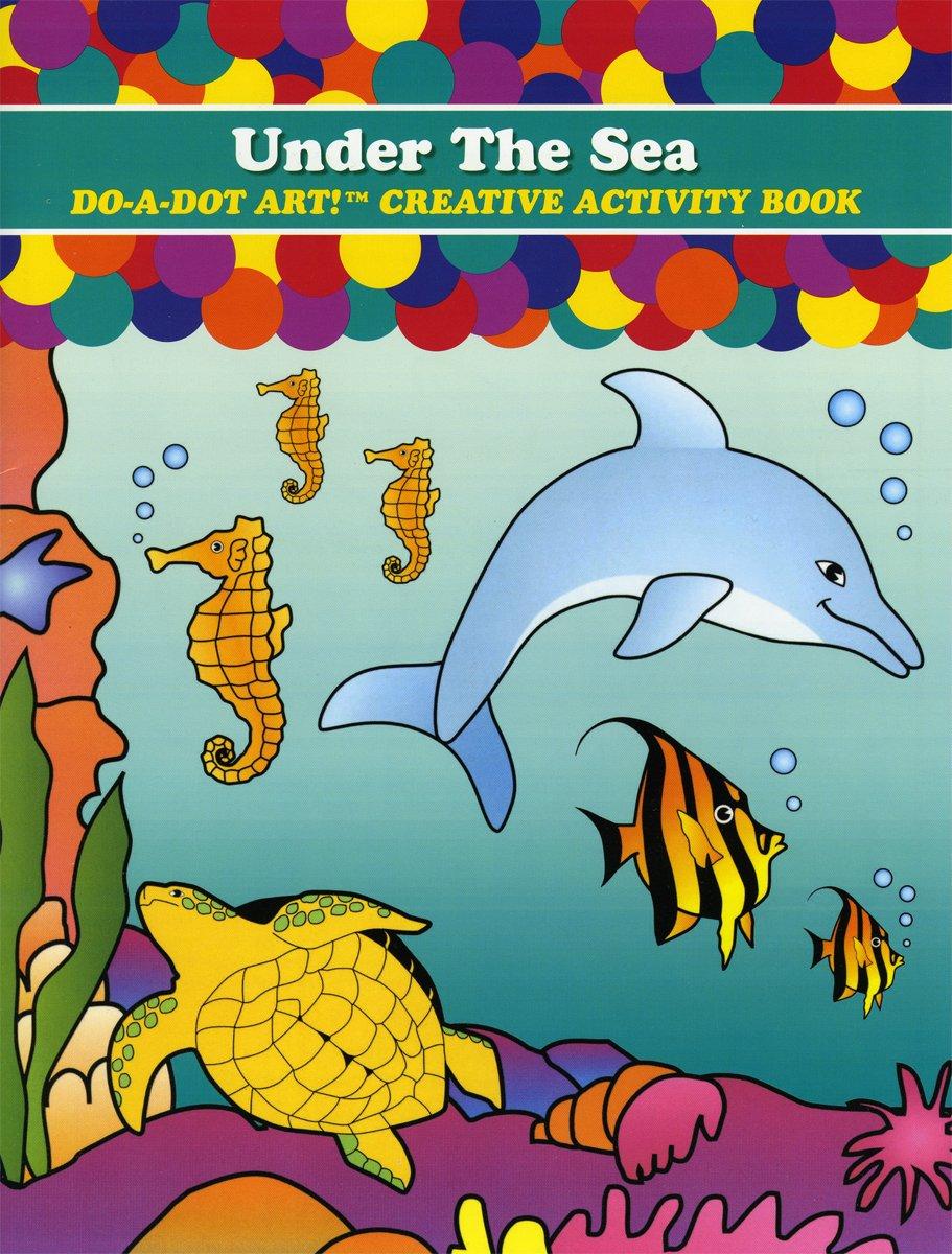Under The Sea Creative Activity Coloring Book DADACT-372 Do A Dot Art