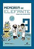 Memoria de elefante: Cuaderno para Tercero De Primaria: Juegos para 7 y 8 años: tercero de primaria - Cuadernillo de actividades: 3 (Cuaderno de actividades)