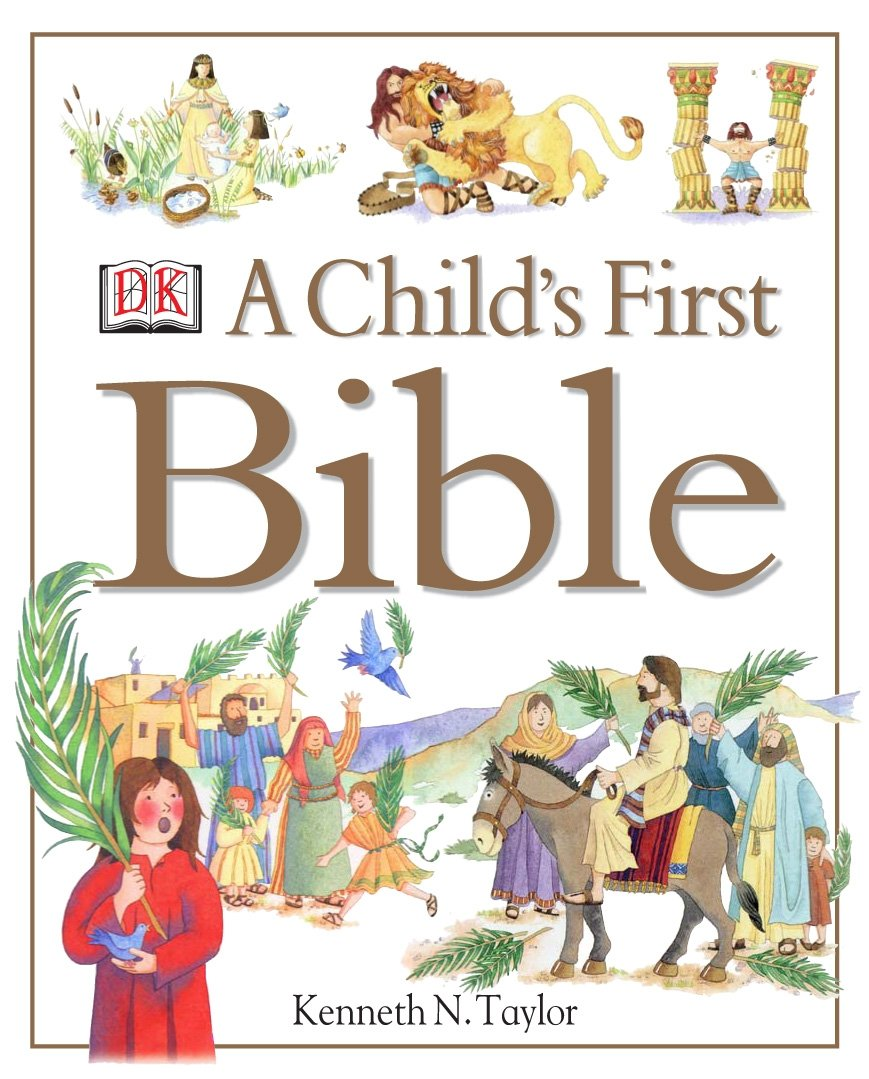 a child u0027s first bible amazon co uk kenneth n taylor
