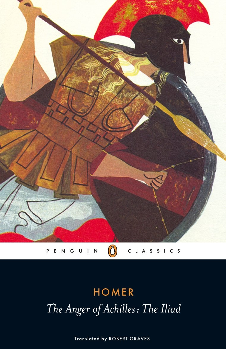 Amazon: The Anger Of Achilles: The Iliad (penguin Classics)  (9780140455601): Homer, Robert Graves: Books