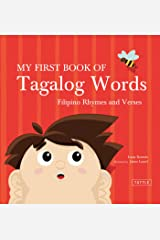 My First Book of Tagalog Words: An ABC Rhyming Book of Filipino Language and Culture Kindle Edition