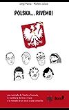 Polska... rivemo!: Sete bici, do veci, un cocal e una cornacia (Ciclomaldobrie Vol. 2)