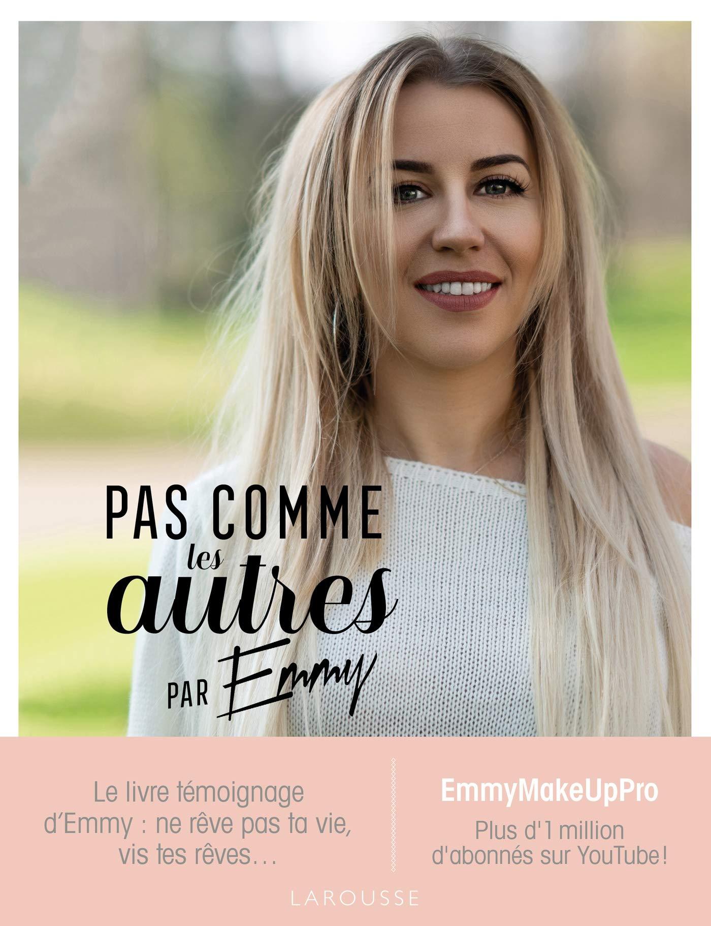 Amazon Fr Pas Comme Les Autres Par Emmy Emmymakeuppro