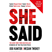 She Said: The New York Times bestseller from the journalists who broke the Harvey Weinstein story