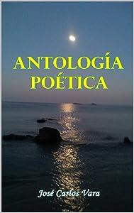 Antología poética (Spanish Edition)