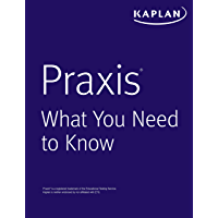 Praxis: What You Need to Know