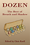 Dozen: The Best of Breath and Shadow