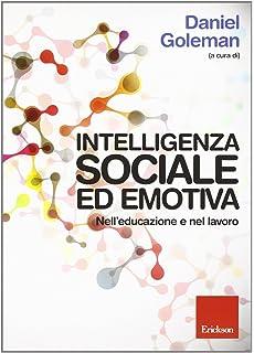 Amazon intelligenza emotiva daniel goleman libri intelligenza sociale ed emotiva nelleducazione e nel lavoro fandeluxe Image collections
