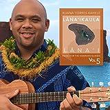 MUSIC for the HAWAIIAN ISLANDS vol.5 Lana'ika'ula, Lana'i