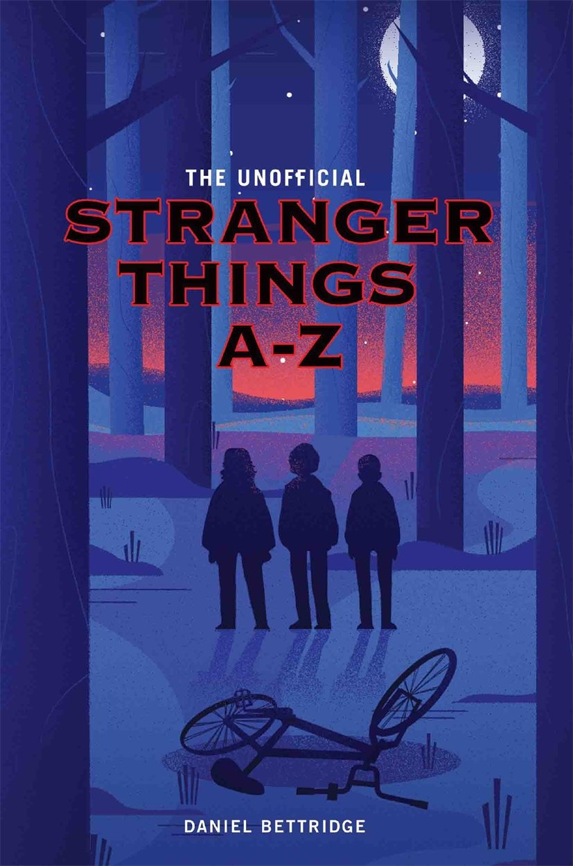 Read Online The Unofficial Stranger Things A-Z PDF