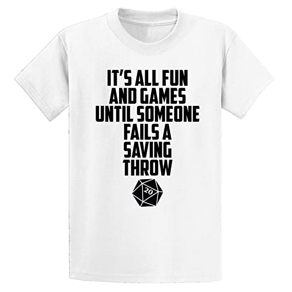 86fa2662 Amazon.com: It's All Fun and Games Until Someone Fails A Saving Throw Men's Tee  Shirt: Clothing