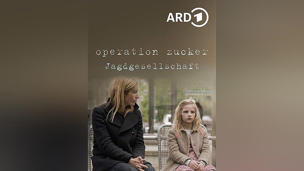 Operation Zucker - Jagdgesellschaft