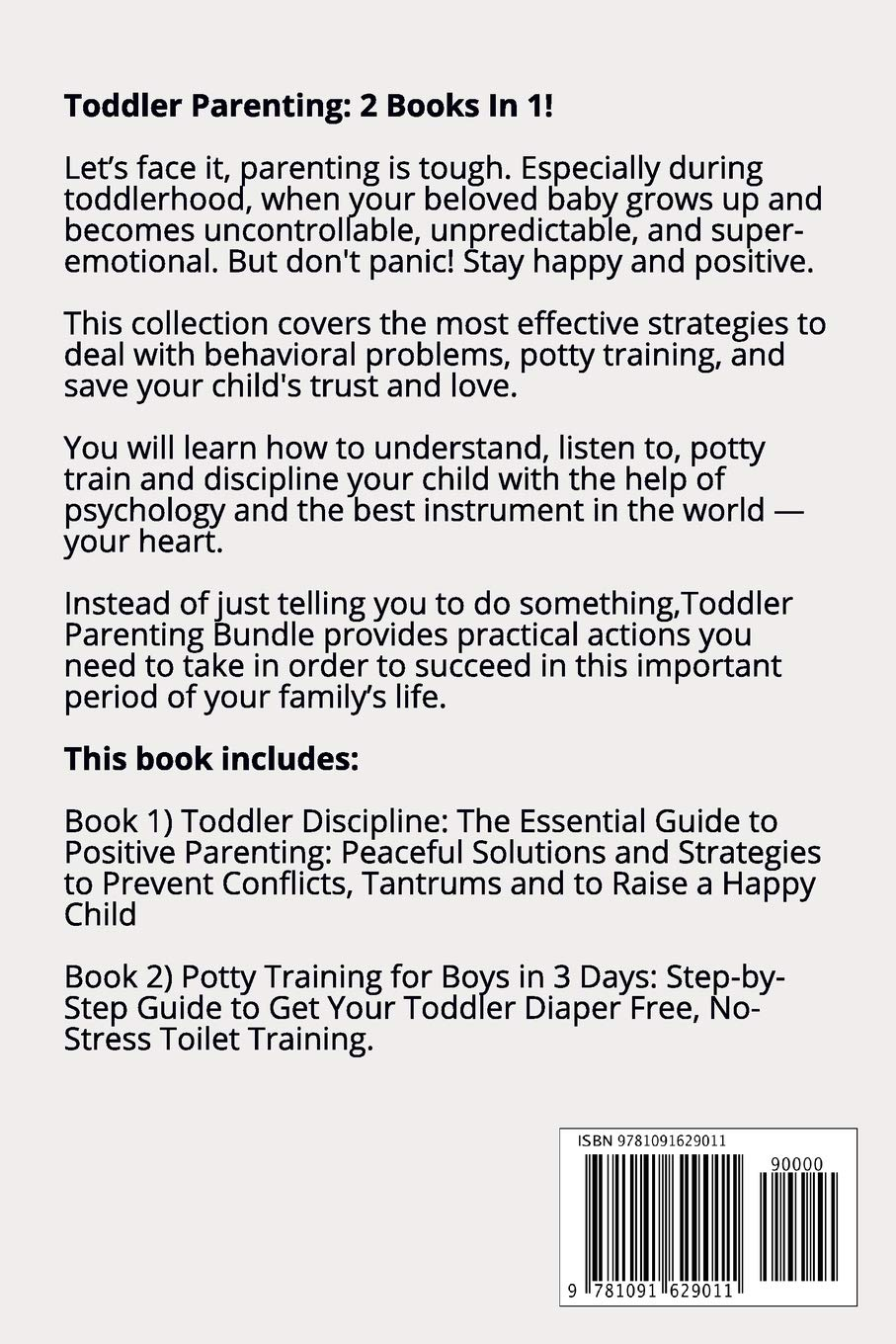 Potty Training for Boys in 3 Days The Essential Guide to Positive Parenting Toddler Discipline 2 Books in 1 Toddler Parenting