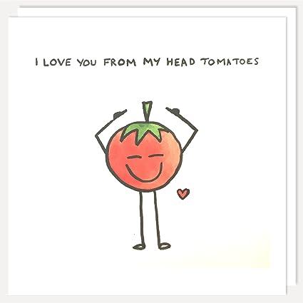 Anniversario Matrimonio Spiritoso.Love You From Head Pomodori Di Anniversario San Valentino