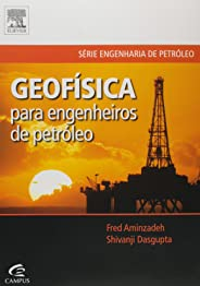 Geofísica para engenheiros de petróleo