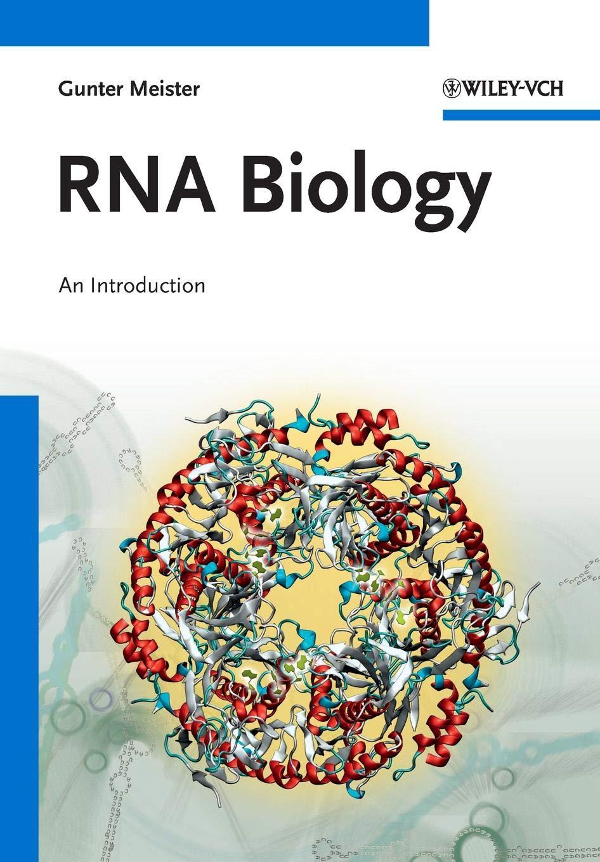 RNA Biology  An Introduction