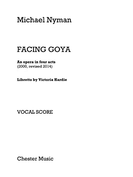 Michael Nyman: Facing Goya (Vocal Score revisado 2014). Partituras para Voz, Choral: Amazon.es: Instrumentos musicales