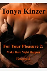 For Your Pleasure 2: Make Date Night Happen Kindle Edition