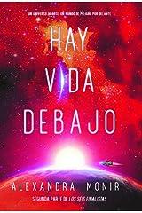 Hay vida debajo (Ficción Juvenil) (Spanish Edition) Paperback