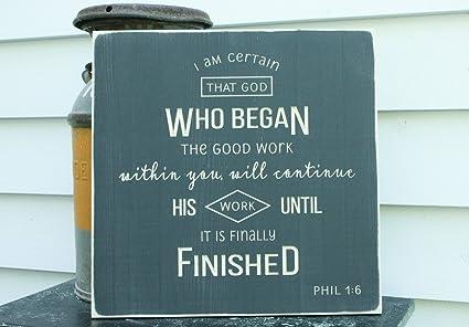 Amazon com: Philippians 16 He Who Began a Good Work Faithful