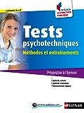 Tests psychotechniques - Méthodes et entraînements