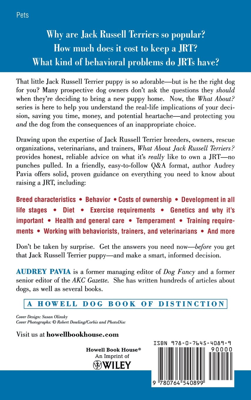 What about jack russell terriers the joys and realities of living what about jack russell terriers the joys and realities of living with a jrt audrey pavia 9780764540899 amazon books nvjuhfo Images
