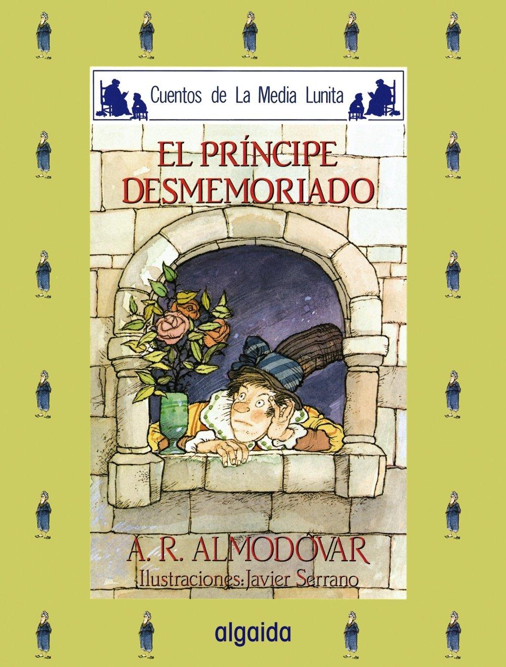 Media lunita nº 22. El príncipe desmemoriado (Infantil - Juvenil - Cuentos De La Media Lunita - Edición En Rústica)