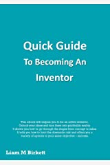Quick Guide to Becoming an Inventor Kindle Edition