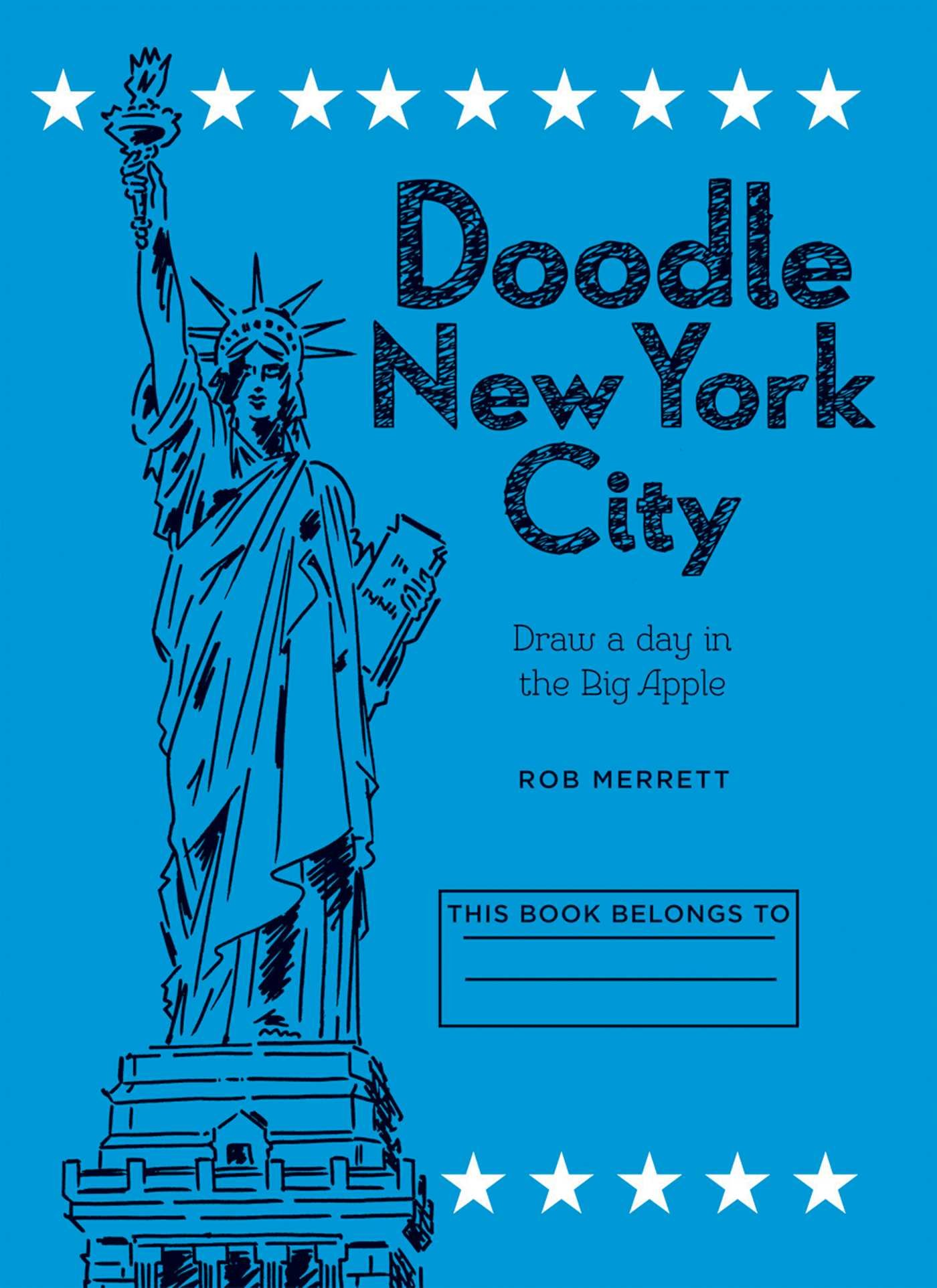 Doodle New York City: Draw a day in one of the world's greatest cities