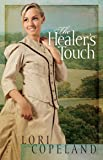 The Healer's Touch (Thorndike Press Large Print Christian Fiction)