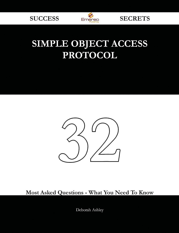 Simple Object Access Protocol 32 Success Secrets
