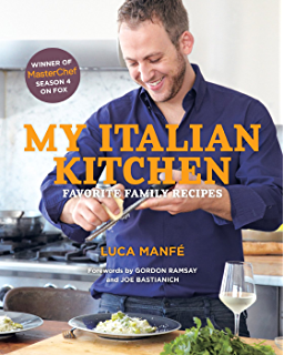 Recipes from my home kitchen asian and american comfort food from my italian kitchen favorite family recipes from the winner of masterchef season 4 on fox fandeluxe Gallery