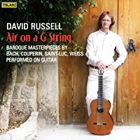 Air on a G String: Baroque Masterpieces performed on guitar