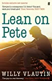 Lean on Pete by Willy Vlautin (3-Mar-2011) Paperback