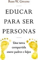 EDUCAR PARA SER PERSONAS. Una Tarea Compartida
