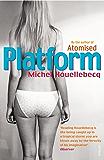 Platform (English Edition)