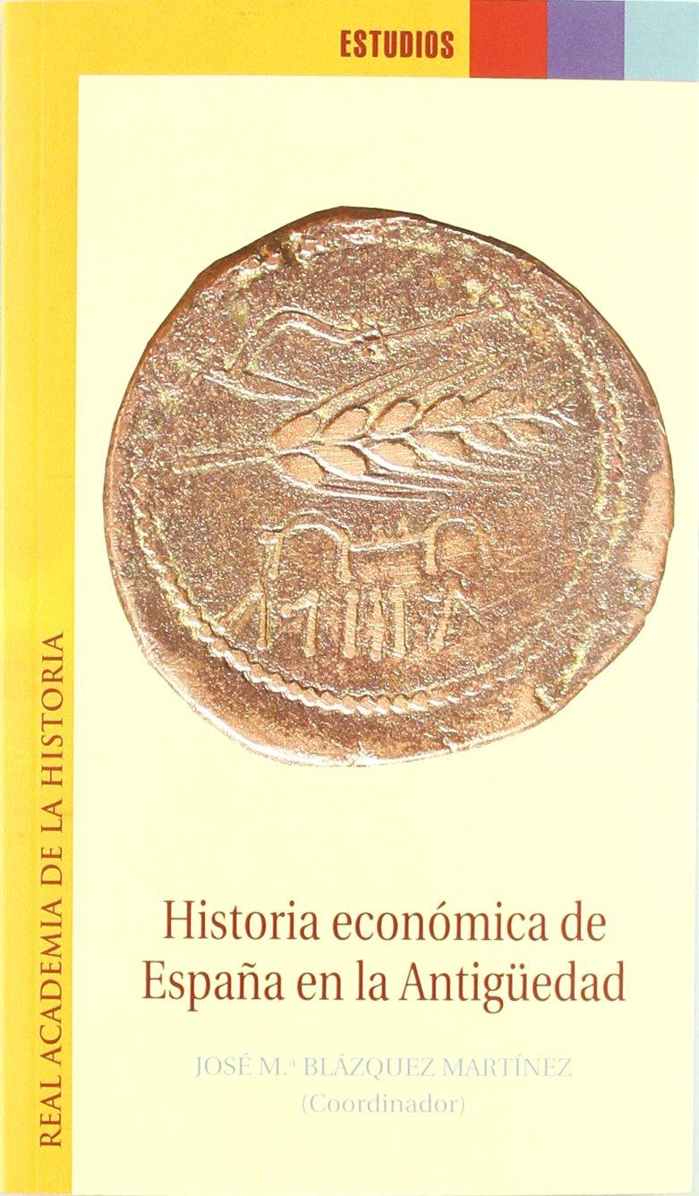 Historia económica de España en la Antigüedad. Estudios.: Amazon ...