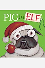Pig the Elf (Pig the Pug) Hardcover