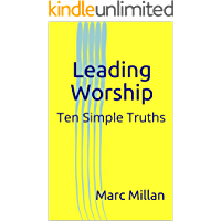 Leading Worship: Ten Simple Truths book cover