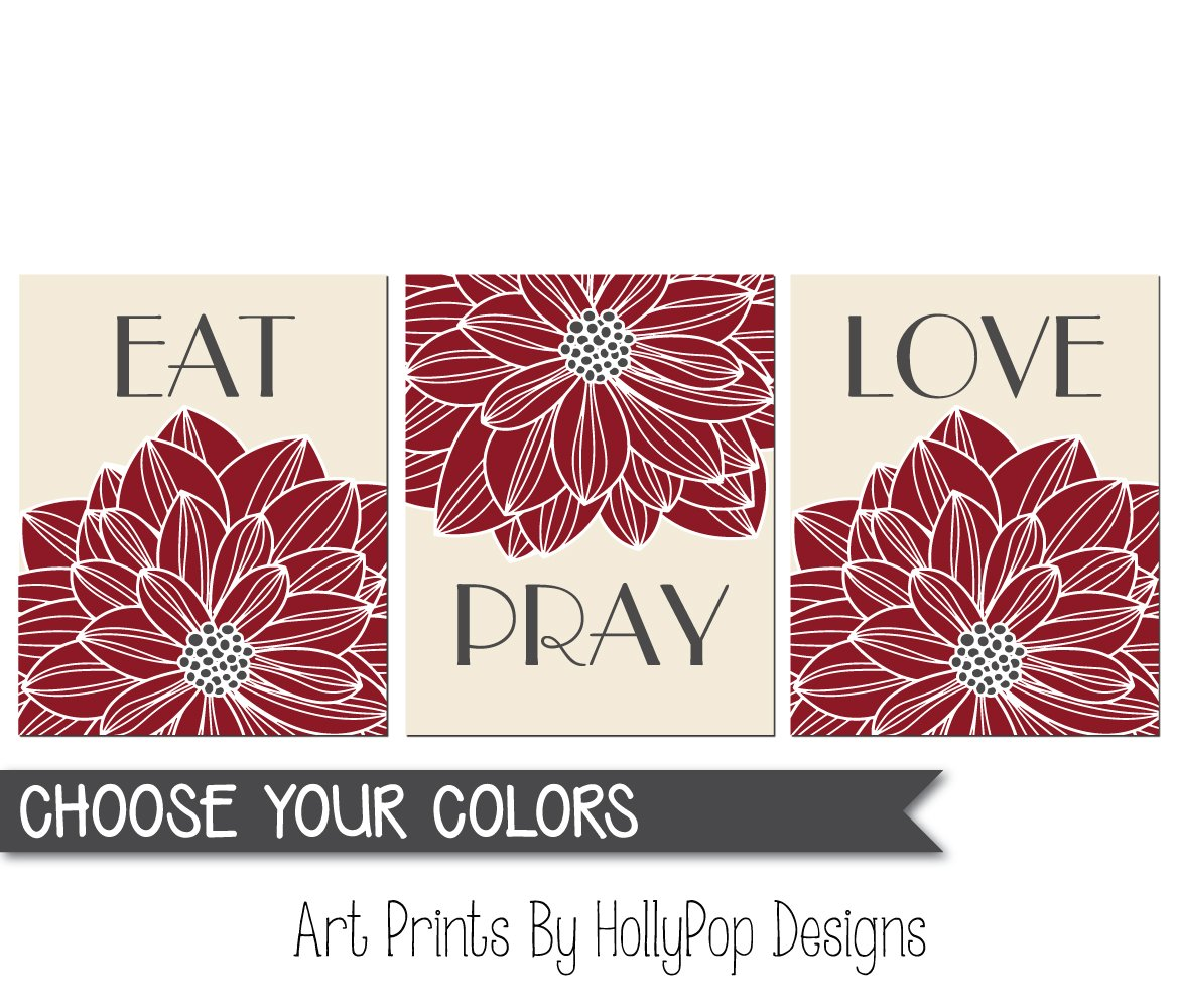 Amazon.com: Eat Pray Love Wall Art, Dining Room Wall Decor, Kitchen Art  Print Set, Red Ivory Dining Room Art Prints, Inspirational Prints, Dahlia  Wall Decor ...