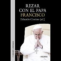 Rezar con el papa Francisco (Documentos MC)