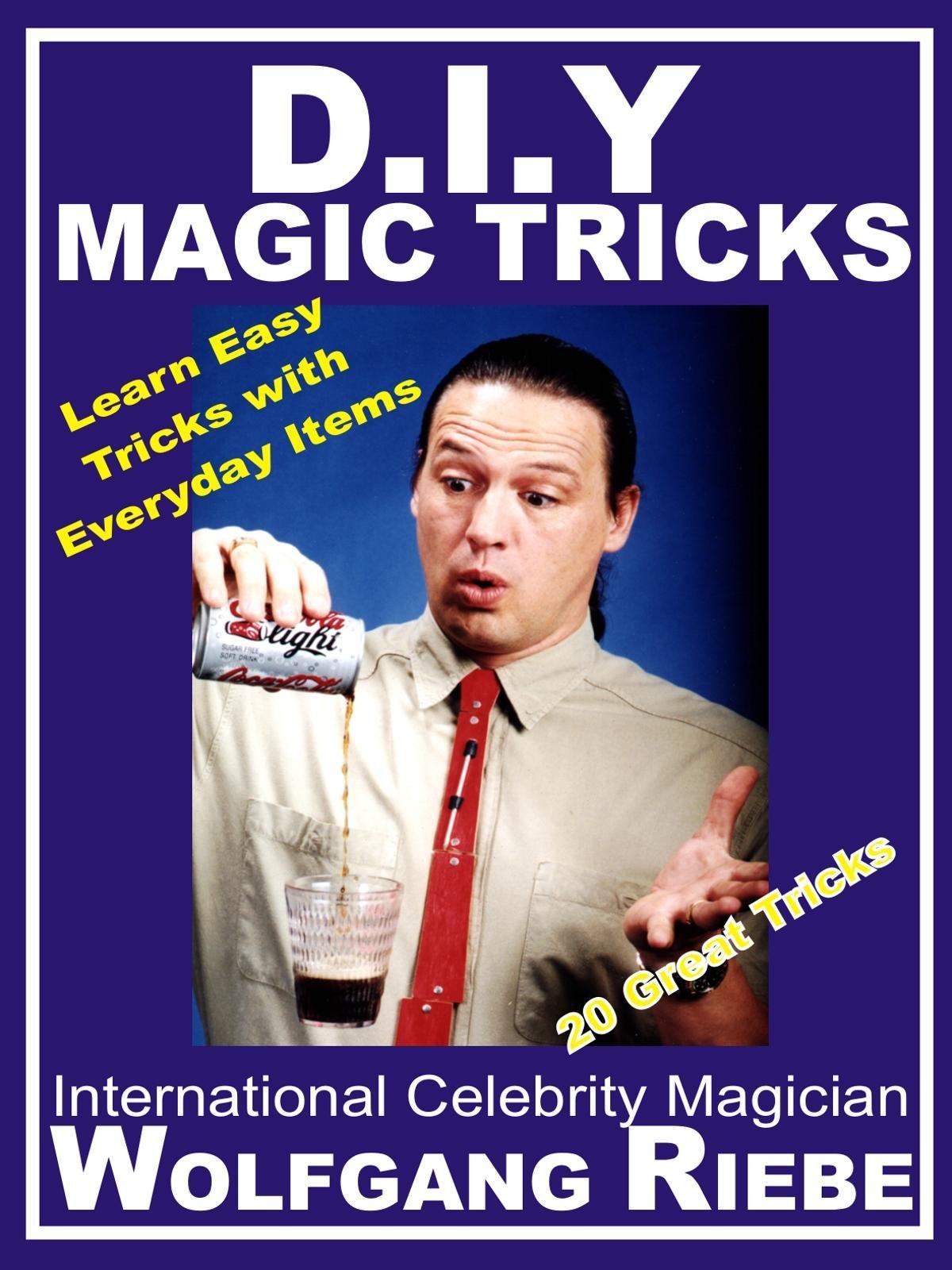 D. I. Y. Magic Tricks